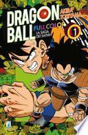 La saga dei Saiyan. Dragon Ball full color