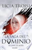 La saga del Dominio - 1. Le lame di Myra