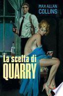 La scelta di Quarry
