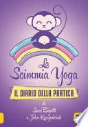 La scimmia Yoga. Il diario della pratica