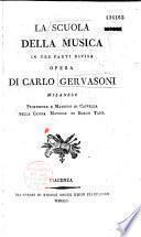 La Scuola della musica... opera di Carlo Gervasoni,..