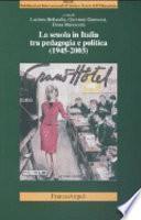 La scuola in Italia tra pedagogia e politica, 1945-2003