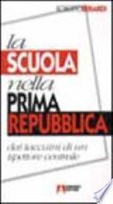 La scuola nella prima Repubblica