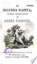 La Secchia rapita, poema eroicomico, e'l primo canto dell'Oceano, del Tassone