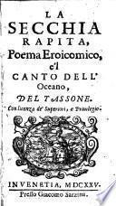 La secchia rapita, poema eroicomico e'lcanto dell'Oceano