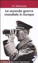 La seconda guerra mondiale in Europa