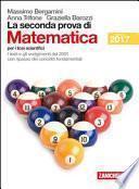 La seconda prova di matematica. Per il Liceo scientifico