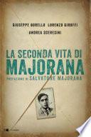 La seconda vita di Majorana