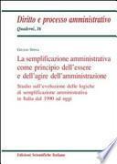 La semplificazione amministrativa come principio dell'essere e dell'agire dell'amministrazione