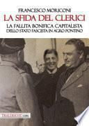 La sfida del Clerici. La fallita bonifica capitalista dello stato fascista in Agro Pontino