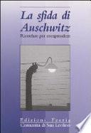 La sfida di Auschwitz