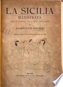La Sicilia illustrata nella storia, nell'arte, nei paesi