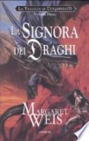 La signora dei draghi. La trilogia di Dragonworld