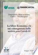 La silver economy e le sue conseguenze nella società post Covid-19