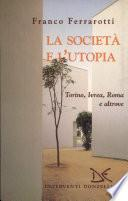 La società e l'utopia