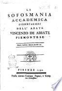 La sofosmania accademica dissertazioni dell'abate Vincenzo De Abbate piemontese