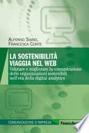 La sostenibilità viaggia nel web. Valutare e migliorare la comunicazione delle organizzazioni sostenibili nell'era della digital analytics