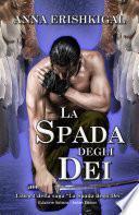La Spada degli Dei (Edizione Italiana)