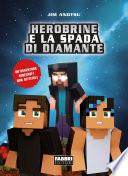 La spada di diamante. La saga di Herobrine 1