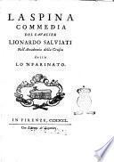 La spina commedia del cavalier Lionardo Salviati nell'Accademia della Crusca detto lo 'Nfarinato