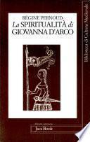 La spiritualità di Giovanna d'Arco