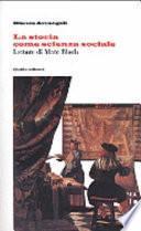 La storia come scienza sociale