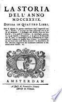 LA STORIA DELL' ANNO MDCCXXXIX., DIVISA IN QUATTRO LIBRI