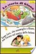 La storia di Giona & come Lara, che assomiglia a Giona, non finisce nel ventre della balena