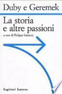 La storia e altre passioni