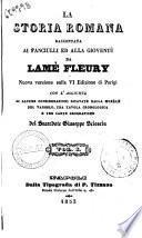 La storia romana raccontata ai fanciulli ed alla gioventú da Lamé Fleury