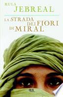 La strada dei fiori di Miral