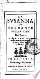 La Susanna di Ferrante Pallauicini. Libri quattro