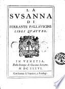 La Susanna di Ferrante Pallavicini. Libri quattro