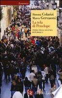 La tela di Penelope. Storia della seconda Repubblica (1989-2011)