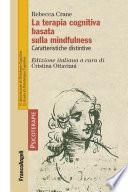 La terapia cognitiva basata sulla mindfulness. Caratteristiche distinsive