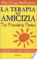 La terapia dell'amicizia-The Friendship Factor