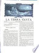 La Terra Santa periodico mensile illustrato consacrato ai luoghi santi e alle opere cattoliche d'Oriente