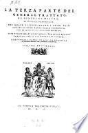 La terza parte del general trattato, de numeri et misure, di Nicolo Tartaglia. Nel quale si dechiarano i primi principii, et la prima parte della geometria, con bellissimo, et facilissimo modo