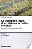 La traduzione locale di un sistema formativo integrato