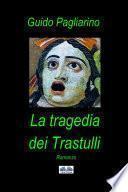 La Tragedia Dei Trastulli
