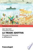 La triade adottiva. Processi di filiazione a affiliazione