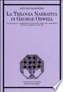 La trilogia narrativa di George Orwell