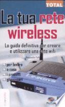 La tua rete wireless