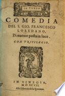 La Turca; comedia [in five acts and in prose. Edited by S. Loredano].