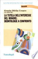 La tutela dell'interesse del minore: deontologie a confronto