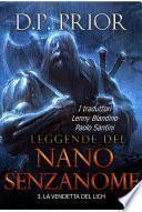 La Vendetta del Lich (Leggende del Nano Senzanome libro 3)