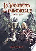 La Vendetta dell'Immortale