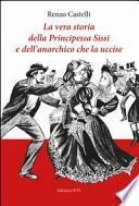 La vera storia della principessa Sissi e dell'anarchico che la uccise