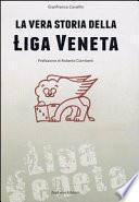 La vera storia della Łiga veneta