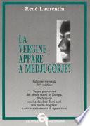 La vergine appare a Medjugorje?